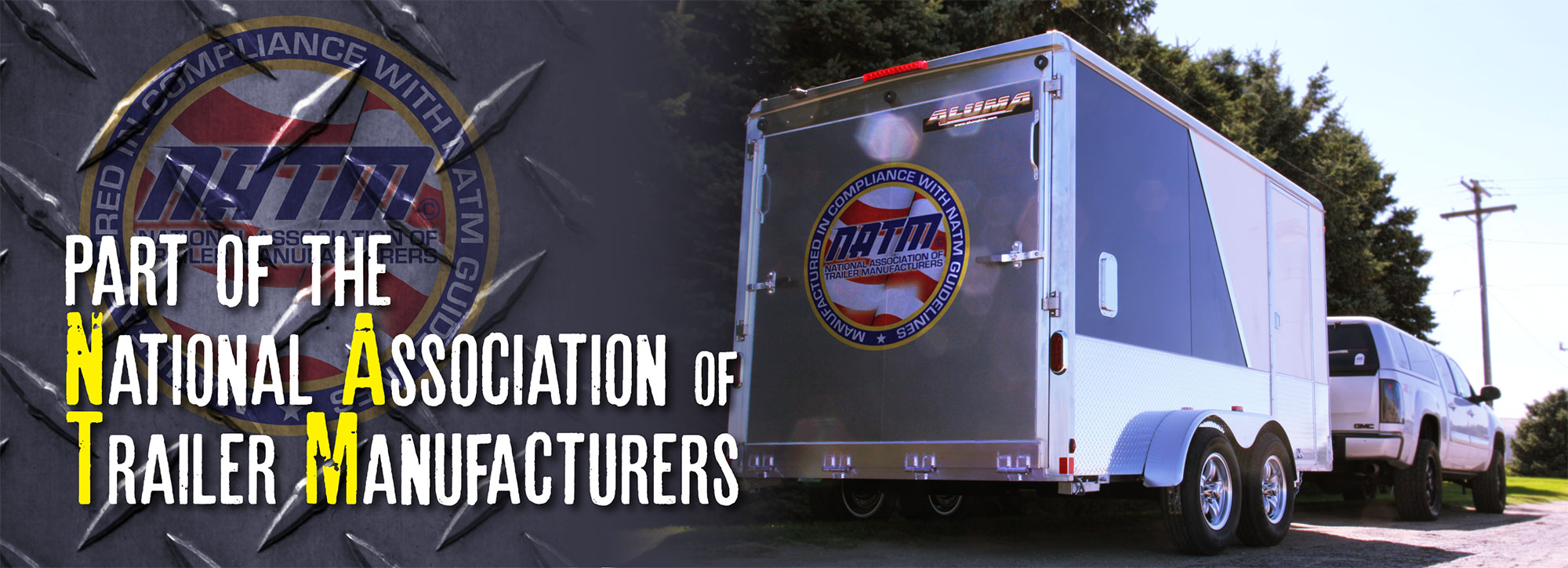 Part of the National Association of Trailer Manufacturers